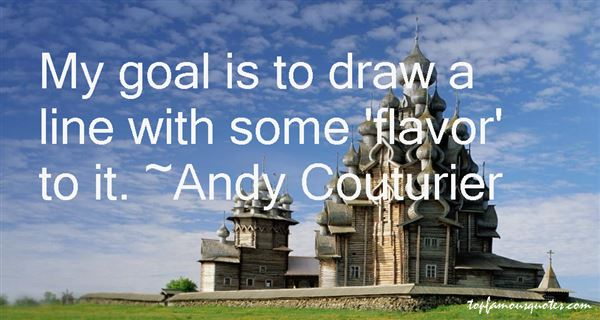 Andy Couturier Quotes