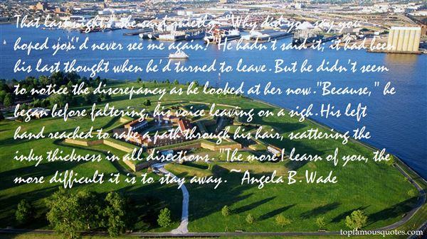 Angela B. Wade Quotes