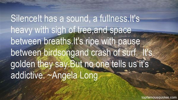 Angela Long Quotes