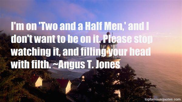 Angus T. Jones Quotes