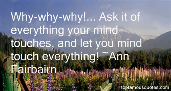 Ann Fairbairn Quotes