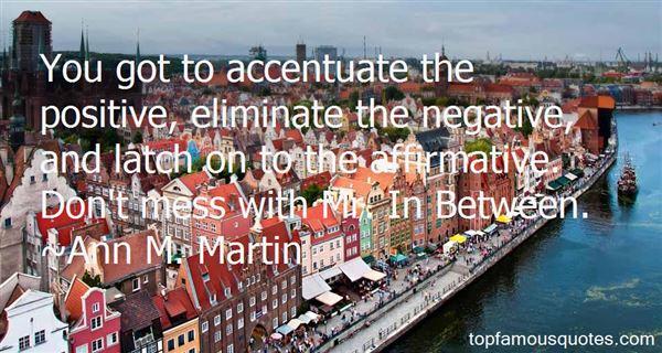 Ann M. Martin Quotes