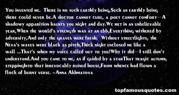 Anna Akhmatova Quotes