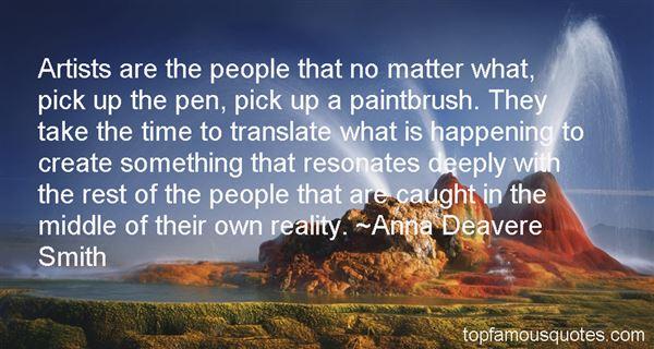 Anna Deavere Smith Quotes