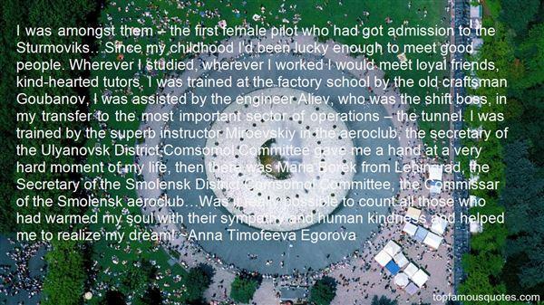 Anna Timofeeva Egorova Quotes