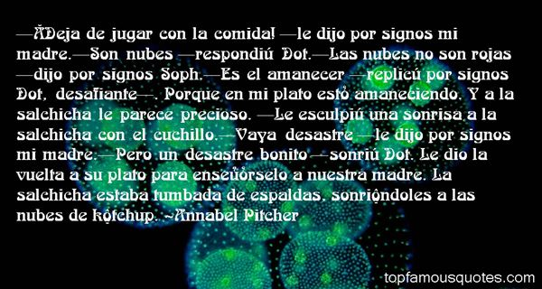Annabel Pitcher Quotes