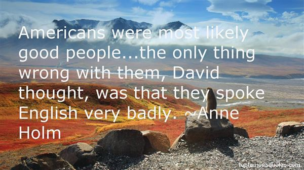 Anne Holm Quotes