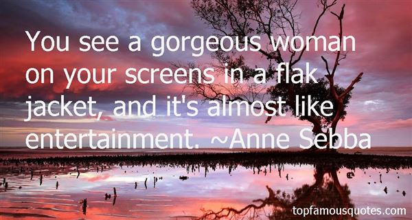 Anne Sebba Quotes
