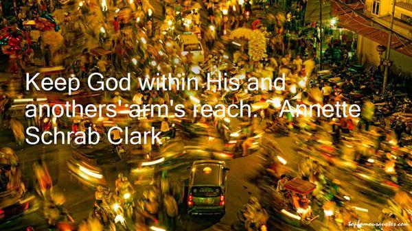 Annette Schrab Clark Quotes