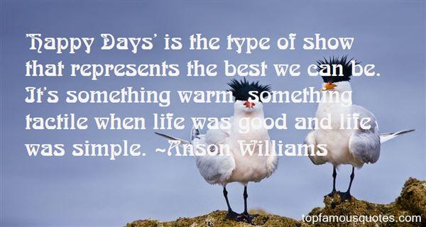 Anson Williams Quotes