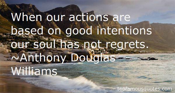 Anthony Douglas Williams. Quotes
