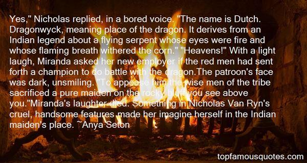 Anya Seton Quotes