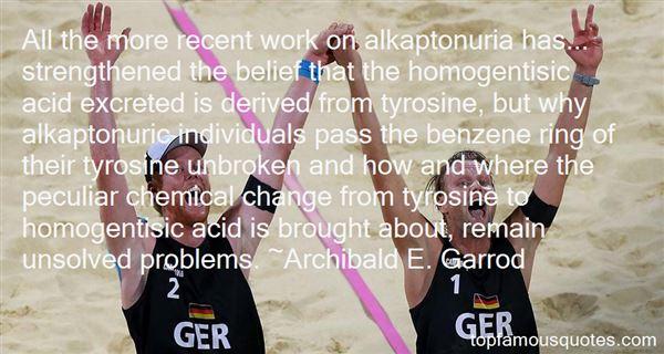 Archibald E. Garrod Quotes