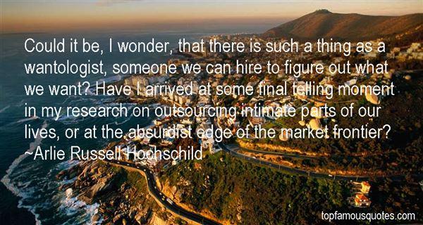 Arlie Russell Hochschild Quotes