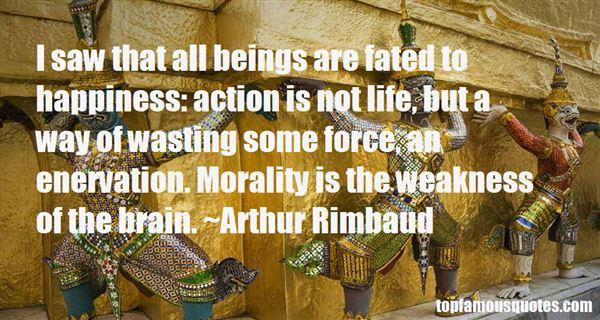 Arthur Rimbaud Quotes