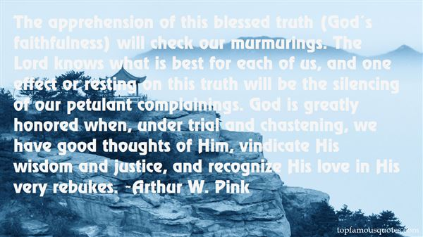 Arthur W. Pink Quotes