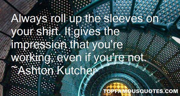 Ashton Kutcher Quotes