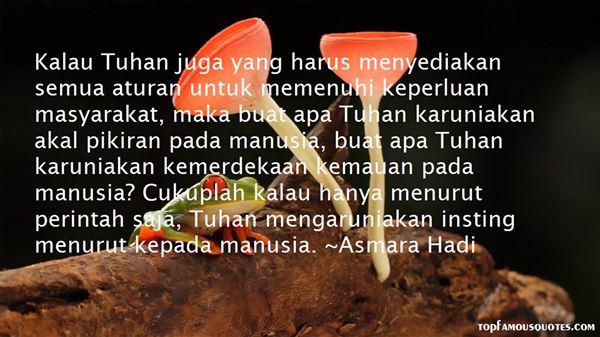 Asmara Hadi Quotes