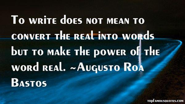 Augusto Roa Bastos Quotes