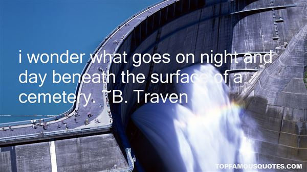 B. Traven Quotes