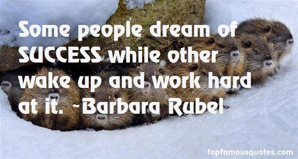 Barbara Rubel Quotes