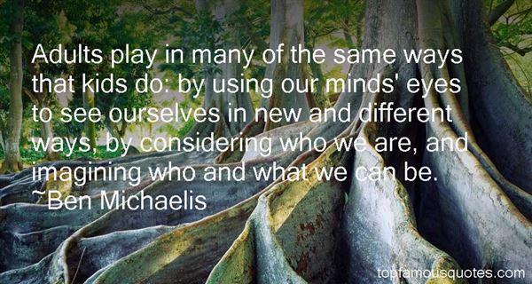 Ben Michaelis Quotes