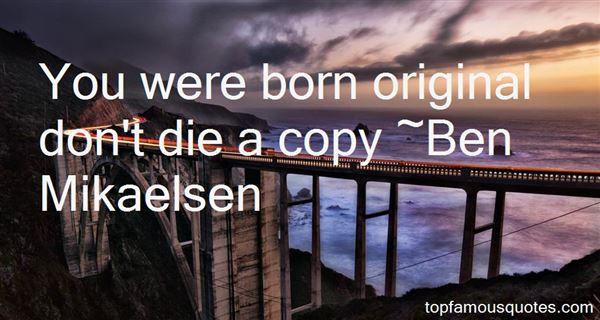 Ben Mikaelsen Quotes