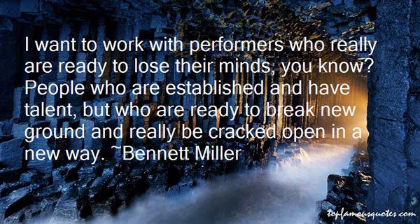 Bennett Miller Quotes