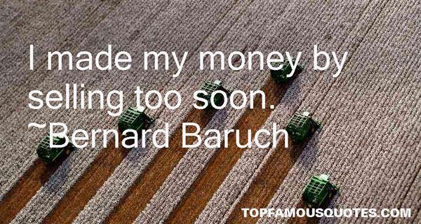 Bernard Baruch Quotes
