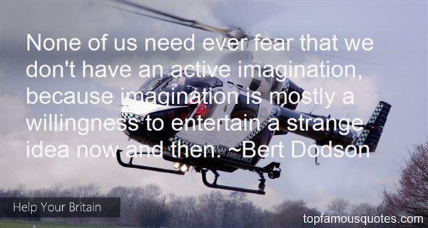 Bert Dodson Quotes