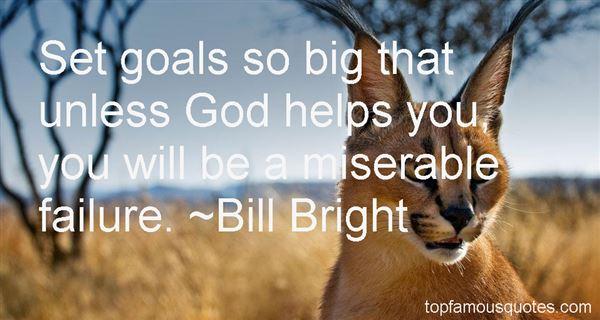 Bill Bright Quotes