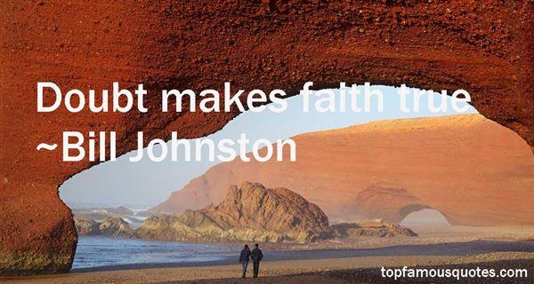 Bill Johnston Quotes