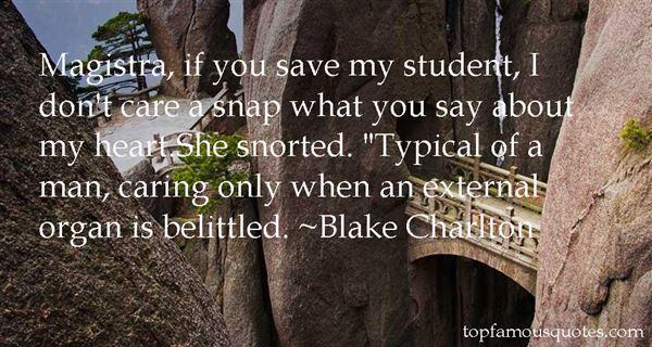 Blake Charlton Quotes