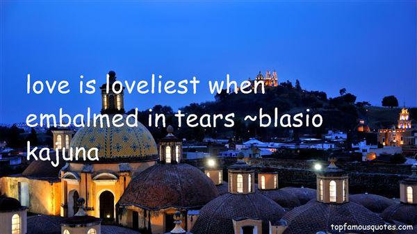 Blasio Kajuna Quotes