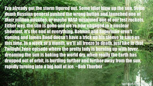 Bob Thurber Quotes