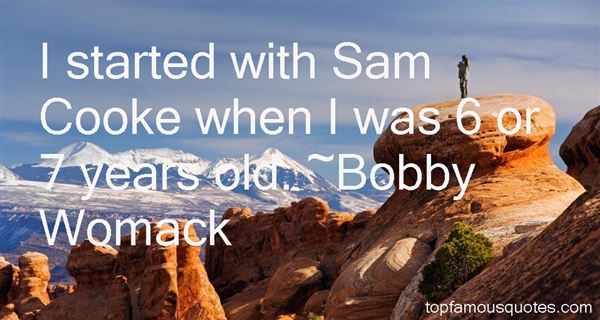 Bobby Womack Quotes