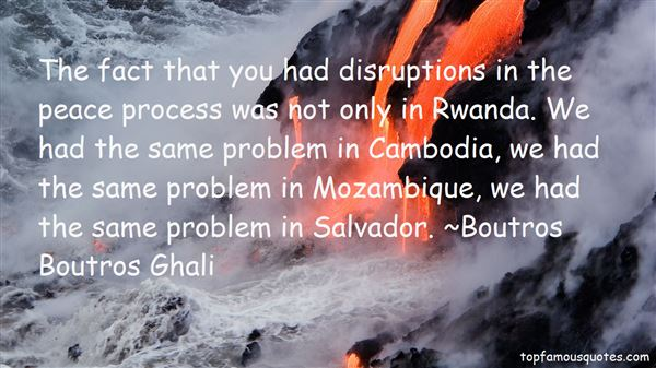 Boutros Boutros Ghali Quotes