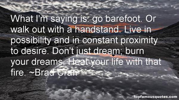 Brad Cran Quotes
