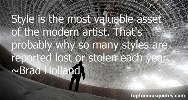Brad Holland Quotes