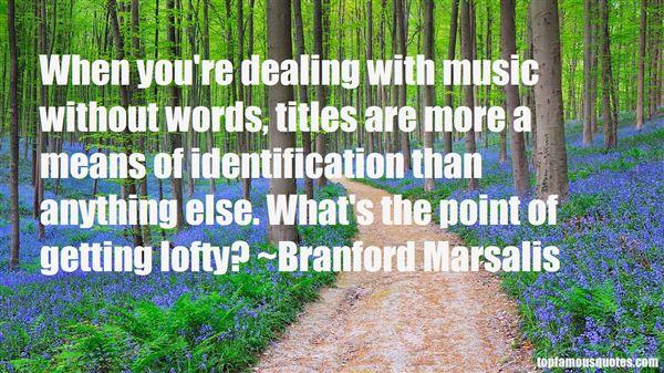Branford Marsalis Quotes