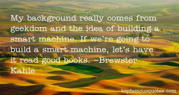 Brewster Kahle Quotes