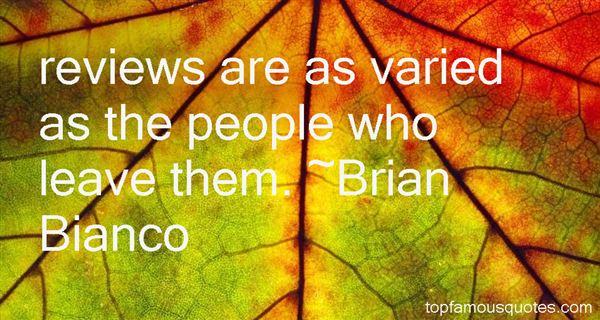 Brian Bianco Quotes