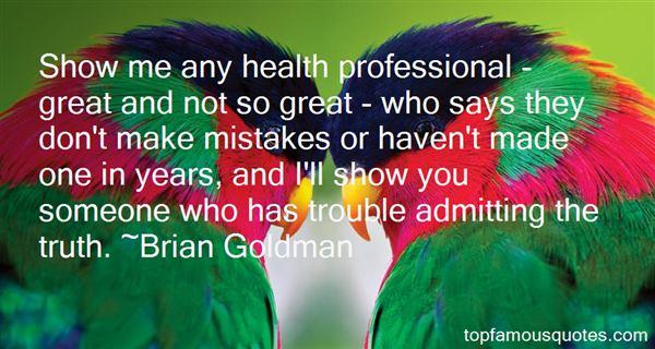 Brian Goldman Quotes