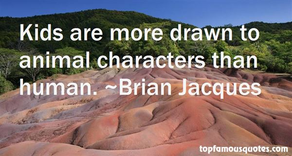 Brian Jacques Quotes