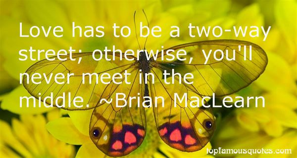 Brian MacLearn Quotes