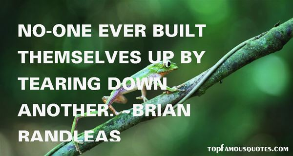 Brian Randleas Quotes
