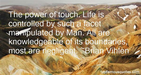 Brian Vihlen Quotes