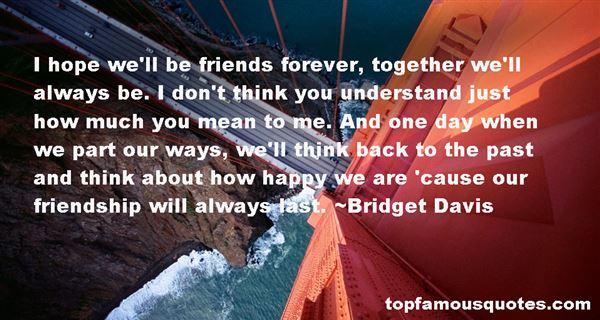Bridget Davis Quotes