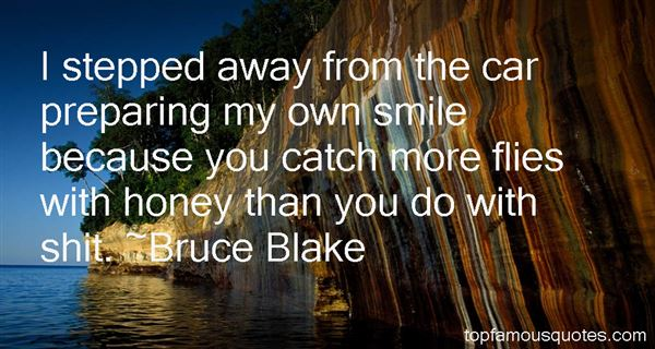 Bruce Blake Quotes