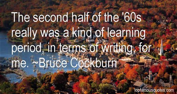 Bruce Cockburn Quotes